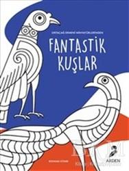 Arden Yayınları - Fantastik Kuşlar Boyama Kitabı