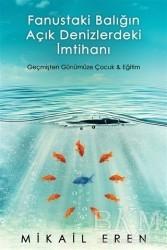 Cinius Yayınları - Fanustaki Balığın Açık Denizlerdeki İmtihanı