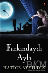 Cinius Yayınları - Farkındaydı Ayla