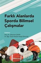 Akademisyen Kitabevi - Farklı Alanlarda Sporda Bilimsel Çalışmalar