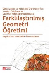 Pegem Akademi Yayıncılık - Akademik Kitaplar - Farklılaştırılmış Geometri Öğretimi
