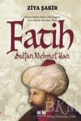 Akıl Fikir Yayınları - Fatih Sultan Mehmet Han