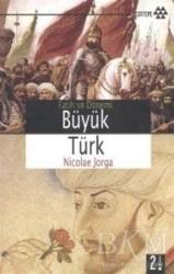 Yeditepe Yayınevi - Fatih ve Dönemi Büyük Türk