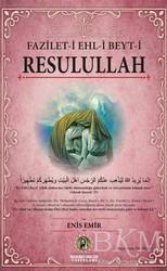 İmam Rıza Dergahı Yayınları - Fazilet-i Ehl-i Beyt-i Resulullah
