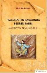 Hiperlink Yayınları - Fazlullah'ın Sakalında Beliren Tanrı