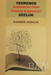 El Yayınları - Fehrenge Kırmancki-Tırki / Türkçe -Kırmancki Sözlük