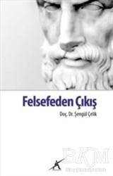 Avrupa Yakası Yayınları - Felsefeden Çıkış