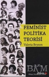 Phoenix Yayınevi - Feminist Politika Teorisi