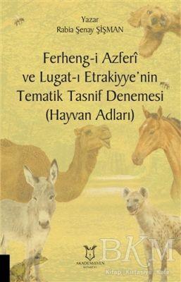 Ferheng-i Azferi ve Lugat-ı Etrakiyye'nin Tematik Tasnif Denemesi Hayvan Adları