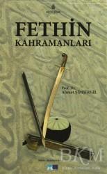 Kültür A.Ş. - Fethin Kahramanları