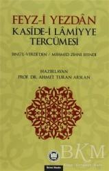 Marmara Üniversitesi İlahiyat Fakültesi Vakfı - Feyz-i Yezdan Kaside-i Lamiyye Tercümesi