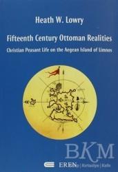 Eren Yayıncılık - Fifteenth Century Ottoman Realities