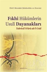 Ankara Okulu Yayınları - Fıkhi Hükümlerin Usuli Dayanakları