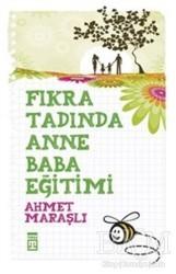 Timaş Yayınları - Fıkra Tadında Anne Baba Eğitimi
