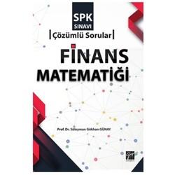 Gazi Kitabevi - SPK Sınavı Finans Matematiği Çözümlü Sorular