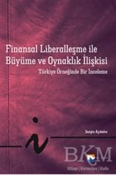 Nisan Kitabevi - Ders Kitaplar - Finansal Liberalleşme ile Büyüme ve Oynaklık İlişkisi