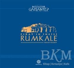 Gazi Kültür A.Ş. Yayınları - Fırat'ın İncisi Rumkale