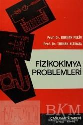 Çağlayan Kitabevi - Fizikokimya Problemleri