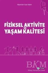 Okur Akademi - Fiziksel Aktivite ve Yaşam Kalitesi