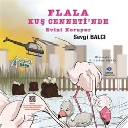 Sentez Yayınları - Flala Kuş Cenneti'nde Evini Koruyor