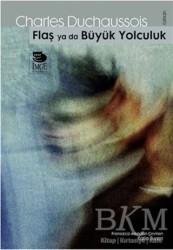 İmge Kitabevi Yayınları - Flaş ya da Büyük Yolculuk