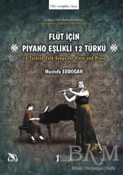 Müzik Eğitimi Yayınları - Flüt İçin Piyano Eşlikli 12 Türkü
