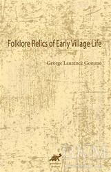 Paradigma Akademi Yayınları - Folklore Relics of Early Village Life
