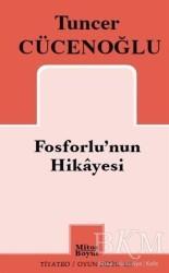 Mitos Boyut Yayınları - Fosforlu'nun Hikayesi