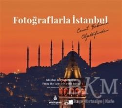 Kültür A.Ş. - Fotoğraflarla İstanbul - Istanbul in Photographs From the Lens of Cemil Şahin