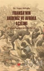 Berikan Yayınları - Fransa'nın Akdeniz ve Afrika Açılımı