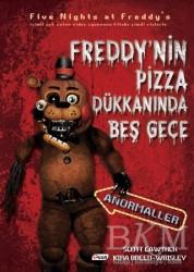 Teen Yayıncılık - Freddy'nin Pizza Dükkanında Beş Gece - Anormaller (Ciltsiz)