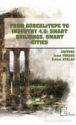 From Göbeklitepe To Industry 4.0: Smart Buildings Smart Cities