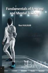 Akademisyen Kitabevi - Fundamentals Of Fencing And Mental Training