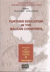 Eğitim Yayınevi - Ders Kitapları - Further Education in the Balkan Countries Volume 1