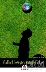 Ekinoks Yayın Grubu - Futbol Benim Neyim Olur