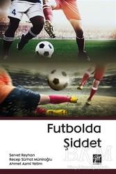Gazi Kitabevi - Futbolda Şiddet