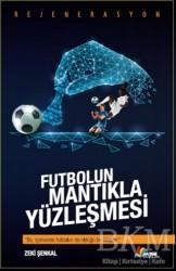 MSE Yayınları - Futbolun Mantıkla Yüzleşmesi