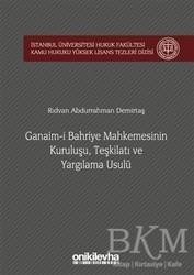 On İki Levha Yayınları - Ganaim-i Bahriye Mahkemesinin Kuruluşu, Teşkilatı ve Yargılama Usulü