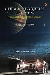 Cinius Yayınları - Ganimid Savaşçıları Uzay 2073
