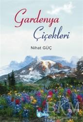 Beka Yayınları - Gardenya Çiçekleri