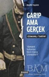 Kahverengi Kitap - Garip Ama Gerçek - Osmanlı Tarihi
