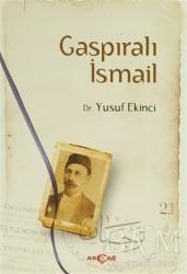 Akçağ Yayınları - Ders Kitapları - Gaspıralı İsmail