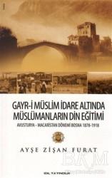 İdil Yayınları - Gayr-i Müslim İdare Altında Müslümanların Din Eğitimi