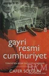 Timaş Yayınları - Gayriresmi Cumhuriyet