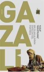 Çıra Yayınları - Gazali - Bir İslam Aliminin Entelektüel Portresi