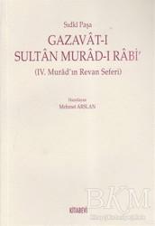 Kitabevi Yayınları - Gazavat-ı Sultan Murad- Rabi'