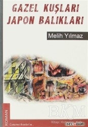 Ozan Yayıncılık - Gazel Kuşları Japon Balıkları