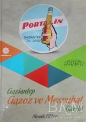 Gazi Kültür A.Ş. Yayınları - Gaziantep Gazoz ve Meşrubat Tarihi