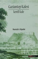 BilgeSu Yayıncılık - Gaziantep Kalesi