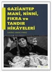 Hiperlink Yayınları - Gaziantep Mani, Ninni, Fıkra ve Tandır Hikayeleri
